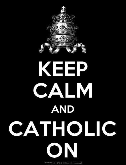 Keep-calm-and-catholic-on-SPL