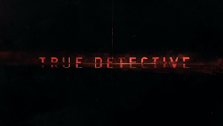 True_Detective_2014_Intertitle
