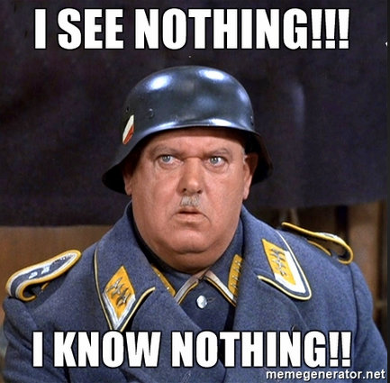Sgt-schultz-I-know-nothing