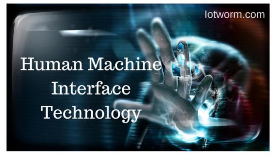 Human-Machine-Interface-Technology
